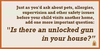 Is there an unlocked gun in your house?
