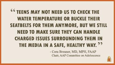 Teen Media Quote - Dr. Cora Breuner