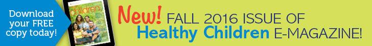 https://www.healthychildren.org/SiteCollectionImagesArticleImages/HC%20emag%20HomePg%20Banner_HC209REV.jpg