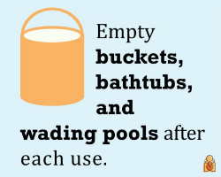 Empty buckets after each use - HealthyChildren.org
